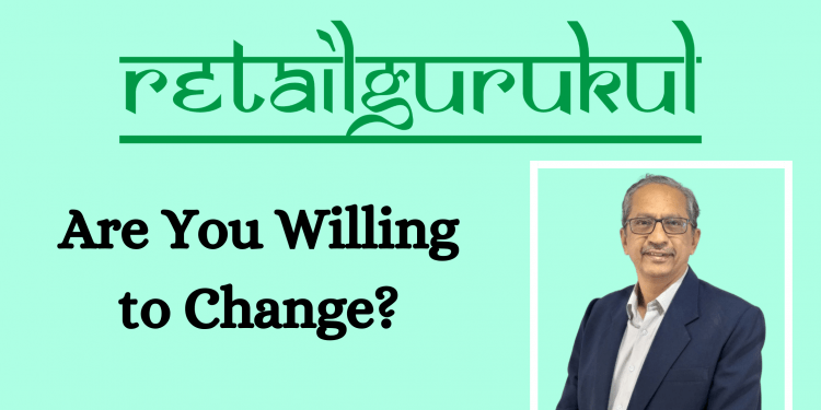Are You Willing to Change?